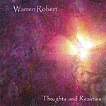Warren Robert Thoughts And Realities