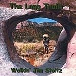 Walkin' Jim Stoltz The Long Trails