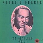 Charlie Parker At Birdland, Vol.1