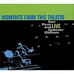 Dan Penn Moments From This Theatre: Dan Penn & Spooner Oldham Live