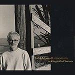Kent Nagano Harmonium/Choruses From The Death Of Klinghoffer
