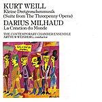 Arthur Weisberg Kleine Dreigroschenmusik (Suite From The Threepenny Opera)/La Création Du Monde, Op.81