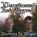 Dominant Intelligence Partners In Rhyme