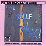 Peter Dizozza Songs Of The Golf Wars