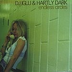 DJ Iglu & Hartly Dark Endless Circles