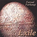 Farzad Farhangi Exile