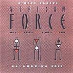 Ginger Baker's African Force Palanquin's Pole