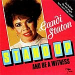 Candi Staton Stand Up And Be A Witness