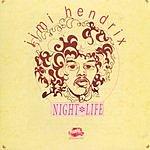 Jimi Hendrix Night Life