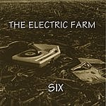 The Electric Farm Six