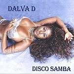 Dalva D Disco Samba