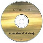 The Dooners No One Likes To Be Lonely