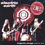 Electric Earth Organic Songs: Vol.1