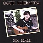Doug Hoekstra Six Songs