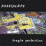 Freesscape Fragile Perfection