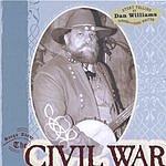 Dan Williams Songs About The Civil War