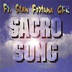 Fr. Stan Fortuna Sacro Song