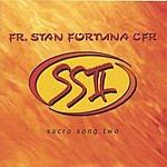 Fr. Stan Fortuna Sacro Song II