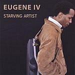 Eugene IV Starving Artist