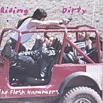The Flesh Hammers Riding Dirty