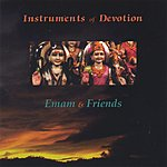 Emam & Friends Instruments Of Devotion