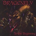 Dragenfly In The Beginning