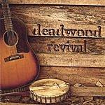 Deadwood Revival Deadwood Revival