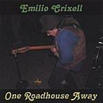Emilio Crixell One Roadhouse Away