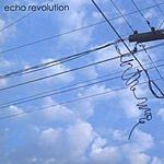 Echo Revolution In The Wire