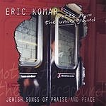 Eric Komar Notes From The Underground