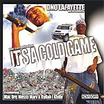 D-No Lafayette It's A Cold Game (Parental Advisory)