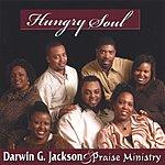 Darwin G. Jackson & Praise Ministry Hungry Soul