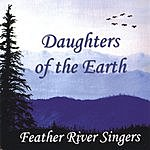 Feather River Singers Daughters Of The Earth