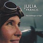 Julia Francis Five Challenges To Flight