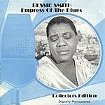 Bessie Smith Empress Of The Blues (Digitally Remastered)