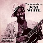 Josh White The Legendary Josh White (Digitally Remastered)