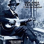 Big Bill Broonzy I Can't Be Satisfied (Digitally Remastered)