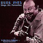 Burl Ives Sings His Favourites (Digitally Remastered)