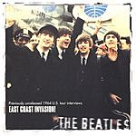 The Beatles East Coast Invasion: Previously Unreleased 1964 US Tour Interviews