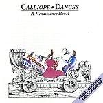 Calliope - A Renaissance Band Calliope Dances: A Renaissance Revel