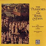 The Early Music Consort Of London The Pleasures Of The Royal Courts