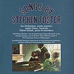 Jan DeGaetani Songs By Stephen Foster, Vol. 1-2