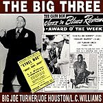 Big Joe Turner The Big Three