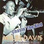 Miles Davis Chasin' The Bird
