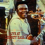 Freddie King Live At Liberty Hall