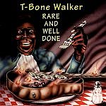 T-Bone Walker Rare And Well Done