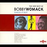Bobby Womack Check It Out: The Very Best Of Bobby Womack