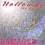 Holloway The Band Damaged Goods