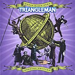 TriangleMan World Winds Down