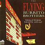 The Flying Burrito Brothers Hollywood Nights 1979-82